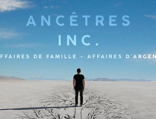 Ancêtres Inc. Affaires de famille – Affaires d'argent Disponible en Français
